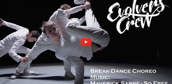 Maverick Sabre - So Free. Break Dance Choreo. Evolvers Crew